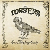The Tossers – On A Fine Spring Evening