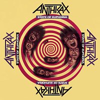 Anthrax – State Of Euphoria [30th Anniversary Edition]