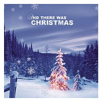 Various Artists.. – And There Was Christmas!