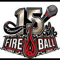 Fire Ball – Fire Ball 15th Anniversary Best
