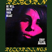 Jerry Butler – He Will Break Your Heart (HD Remastered)