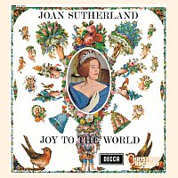 Dame Joan Sutherland, The Ambrosian Singers, New Philharmonia Orchestra – Joan Sutherland: Joy to the World