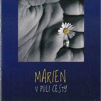 Marien – V půli cesty