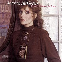 Maureen McGovern – Another Woman In Love