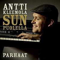 Antti Kleemola – Sun puolella - Antti Kleemolan parhaat