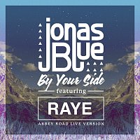 Jonas Blue, Raye – By Your Side [Abbey Road Live Version]