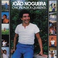 Joao Nogueira – O Homem Dos 40