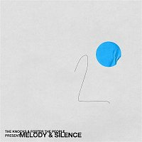The Knocks & Foster The People – Melody & Silence