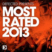 Andy Daniell – Defected Presents Most Rated 2013