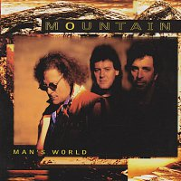 Mountain – Man's World
