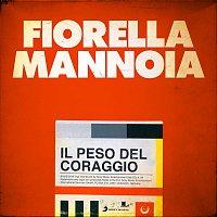 Fiorella Mannoia – Il peso del coraggio