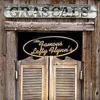 The Grascals – The Famous Lefty Flynn's