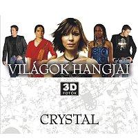 Crystal – Vilagok Hangjai