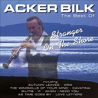 Acker Bilk – Stranger On the Shore: The Best of Acker Bilk
