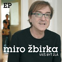 Miroslav Žbirka – Vies byt zla [EP]