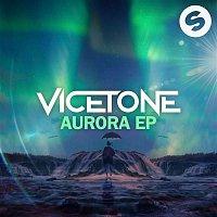 Vicetone – Aurora EP