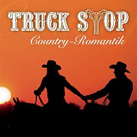 Truck Stop – Country-Romantik