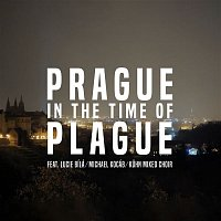 Ondřej Soukup – Prague in the Time of Plague 2020 (feat. Lucie Bílá, Michael Kocáb, Kuhn Mixed Choir)