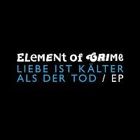 Element Of Crime – Liebe ist kalter als der Tod [EP]