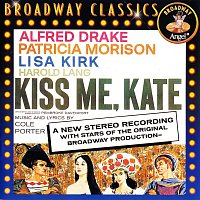 Alfred Drake, Patricia Morison, Lisa Kirk, Harold Lang, Annabelle Hill, Bob Sands – Kiss Me, Kate