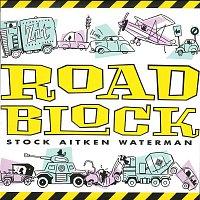Stock Aitken & Waterman – Roadblock