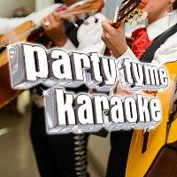 Party Tyme Karaoke – Party Tyme Karaoke - Latin Regional Mexican Hits 6