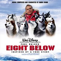 Mark Isham – Eight Below Soundtrack