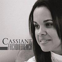 Cassiane – Faca a Diferenca
