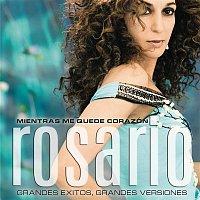 Rosario – Mientras Me Quede Corazon. (Grandes Exitos, Grandes Versiones)