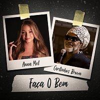 Anna Mel, Carlinhos Brown – Faca O Bem