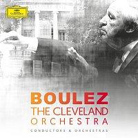 The Cleveland Orchestra, Pierre Boulez – Pierre Boulez & The Cleveland Orchestra