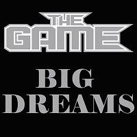 The Game – Big Dreams [International Version]
