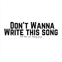 Brett Gable – Don't Wanna Write This Song (feat. Anthony Young)