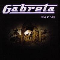 Gabreta – Síla v nás