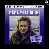 Pepe Willberg – 20 Suosikkia / Lady Madonna