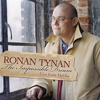 Ronan Tynan – The Impossible Dream