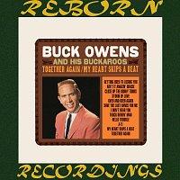 Buck Owens, His Buckaroos, Buck Owens – Together Again / My Heart Skips a Beat (HD Remastered)