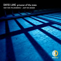 New York Philharmonic, Jaap van Zweden – David Lang: prisoner of the state
