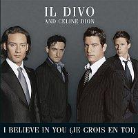 Il Divo, Celine Dion – I Believe In You (Je Crois En Toi)