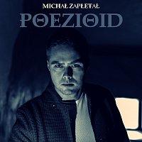 Michal Zapletal – Poezioid