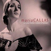 Maria Callas – Maria Callas: Ses plus belles scenes d'amour