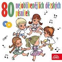 Různí interpreti – 80 nejoblíbenějších dětských písniček
