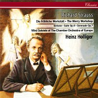 Heinz Holliger, Chamber Orchestra of Europe, Wind Soloists – Richard Strauss: Suite for 13 Wind Instruments; Symphony for Wind Instruments; Serenade