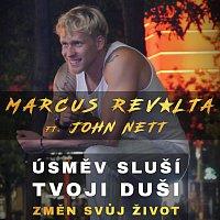 Marcus Revolta – Úsměv sluší tvojí duši ft. John Nett