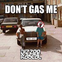 Dizzee Rascal – Don't Gas Me