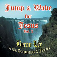 Byron Lee & The Dragonaires – Jump & Wave for Jesus Vol. 2