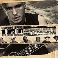 Kenny Wayne Shepherd – 10 Days Out: Blues From The Backroads (U.S. Version)