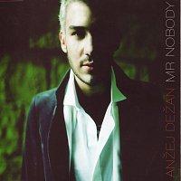 Anžej Dežan – Mr.Nobody