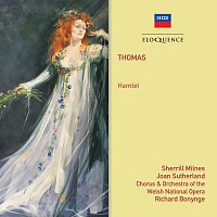 Richard Bonynge, Chorus of the Welsh National Opera, Sherrill Milnes – Thomas: Hamlet
