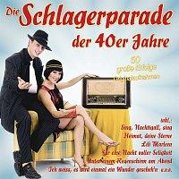 Různí interpreti – Die Schlagerparade der 40er Jahre